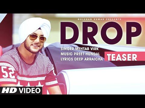 Mehtab Virk: DROP (Song Teaser) Preet Hundal   Releasing 11 December 2015