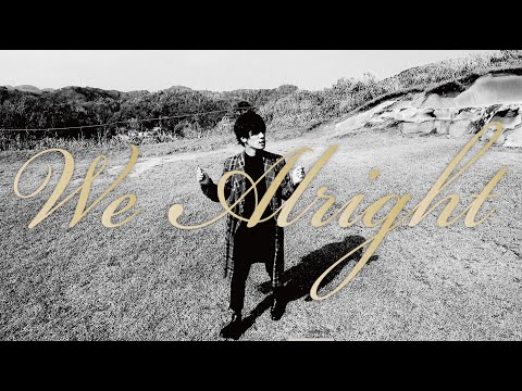 【Official Video】We Alright feat.三船雅也 (Tokyo Mix) - 佐々木亮介 / Ryosuke Sasaki / LEO