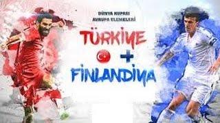 Türkiye 2 – 0 Finlandiya maçın özeti izle, 2018 Dünya Kupası elemeleri Milli Takım