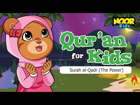 Quran for Kids - Surah Al Qadr with English Translation (Noor Kids)