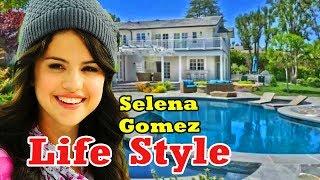 Selena Gomez Lifestyle 2018 Career, Net Worth, Boy Friend, House, Car, Family