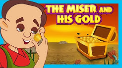 The Miser And His Gold | Moral Story For Kids | Classic Story For Children