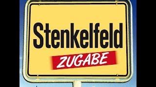 Stenkelfeld – Zugabe
