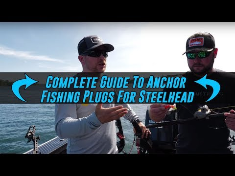 COMPLETE In Depth Guide To Anchor FISHING Plugs For STEELHEAD.