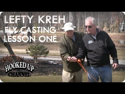 Lefty Lesson 1: Lefty Kreh On Fly Casting Tips | Fly Fishing | Hooked Up Channel