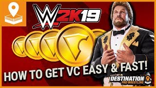 How To Earn VC FAST & EASY on WWE 2K19!