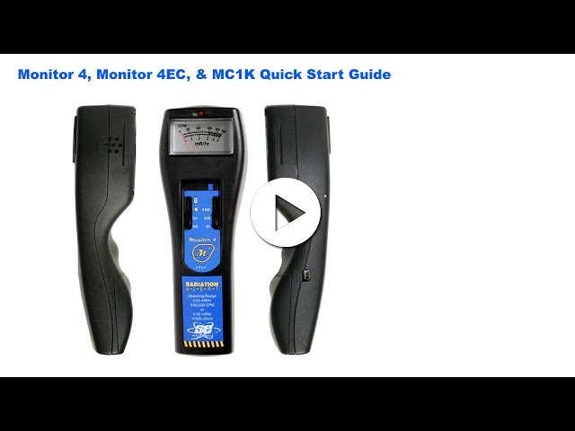 Radiation Alert® Monitor 4, Monitor 4EC, & MC1K Quick Start Guide