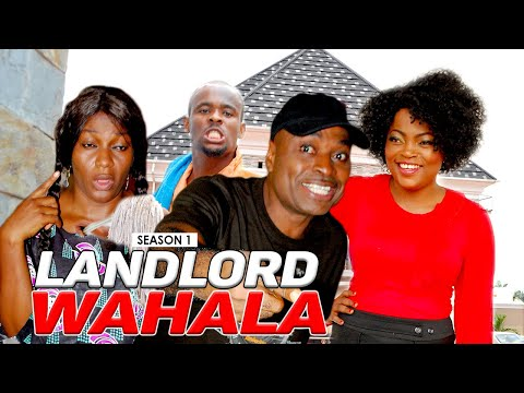 LANDLORD WAHALA 1 - LATEST NIGERIAN NOLLYWOOD MOVIES