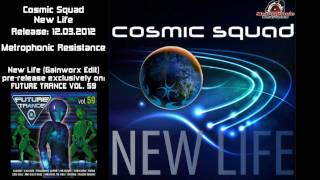 Cosmic Squad - New Life (Gainworx Edit) Future Trance Vol. 59
