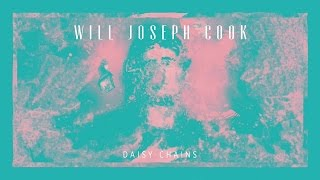 Will Joseph Cook - Daisy Chains