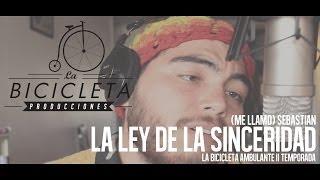 #LBA - (mellamo) Sebastian - La Ley de la Sinceridad