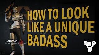 Destiny - How to look like a Unique Badass - Episode 1: No Hood Hunter