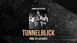 SUMMER CEM ft. JAMULE & LUCIANO - TUNNELBLICK (Prod. by Ld$)