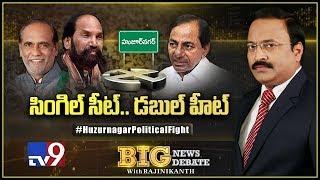 Big News Big Debate: Huzurnagar Political Fight - Rajinikanth TV9