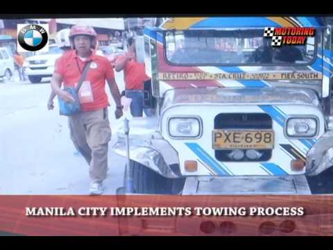 Manila City Implements Towing Process   Motoring News