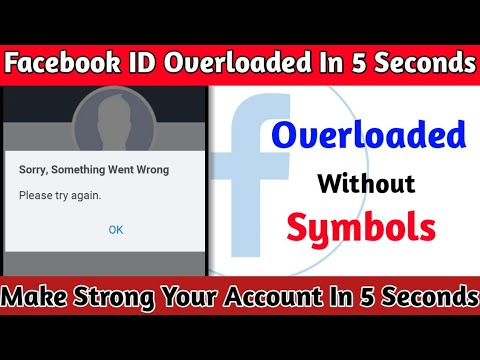 how-to-make-facebook-overloaded-your-account-2020-||-without-symbols-overloaded-fb-account-2020