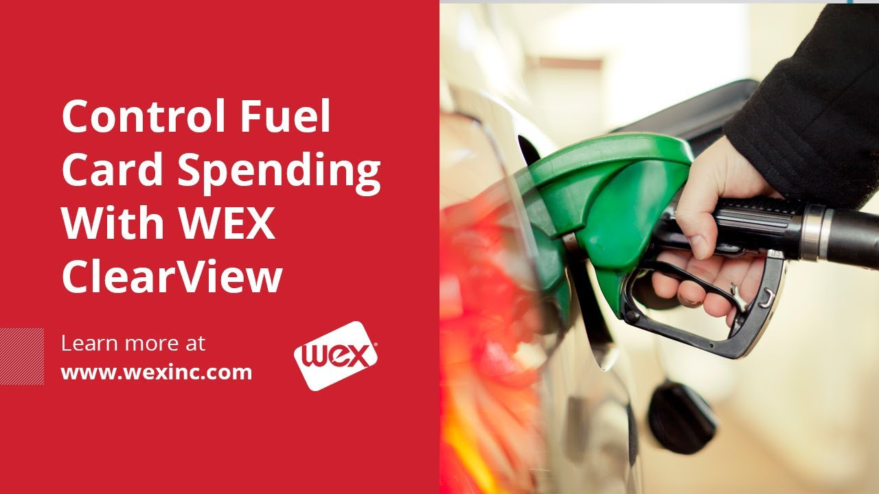 Control Fuel Card Spending with WEX ClearView | Analytics & Business ...