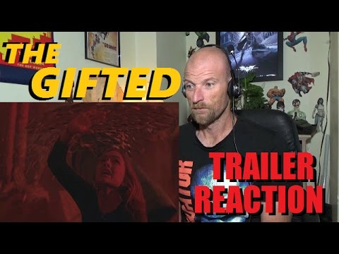 THE GIFTED (New X-Men Series) - Trailer Reaction - Marvel/Fox