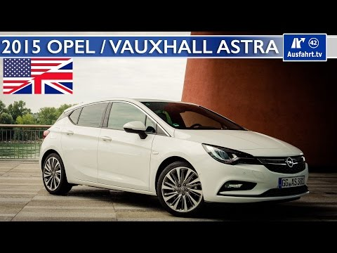 2015 Opel / Vauxhall Astra 1.6 Turbo - Full Test, In-Depth Review and Test Drive (English)