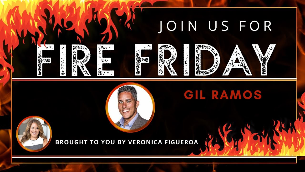Fire Friday with Gil Ramos