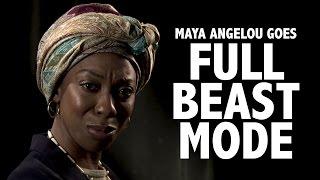 Maya Angelou Goes Full Beast Mode