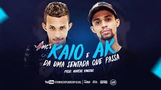 MC Kaio e MC AK   Da uma sentada que passa DJ Marcus Vinicius (DOWNLOAD EM MP3)