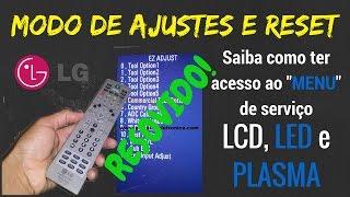 Modo de Ajustes e Reset dos televisores LG de LED, LCD e PLASMA.