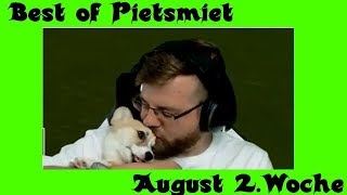 BEST OF PIETSMIET - AUGUST 2. WOCHE  [HD]