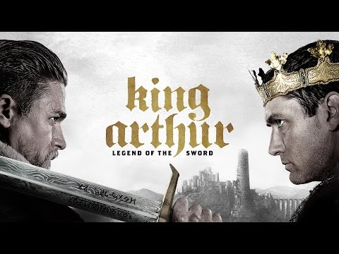 Soundtrack King Arthur: Legend of the Sword (Best Of Theme Song) - Musique film Le Roi Arthur