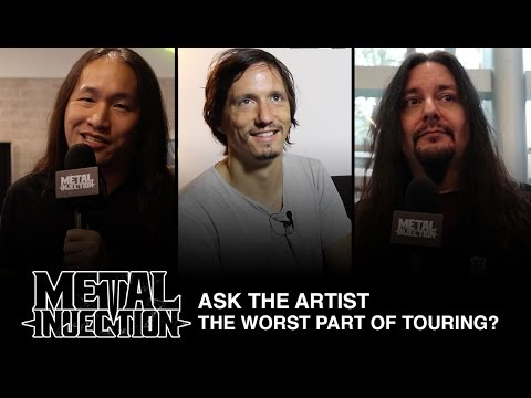 ASK THE ARTIST: What Is The Worst Part Of Touring? | Metal Injection