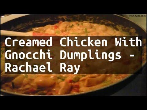 Recipe Creamed En With Gnocchi Dumplings Rachael Ray
