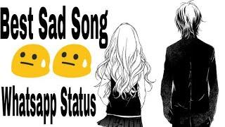Best Sad song ever whatsapp status 30 sec viva video