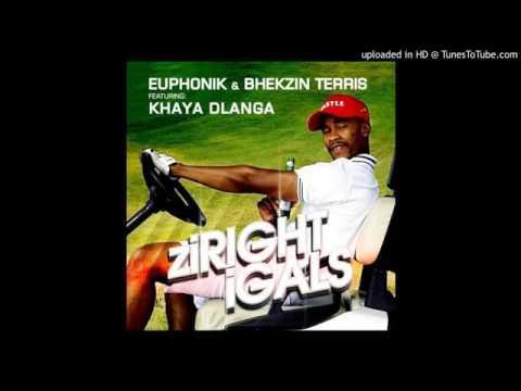 Download Euphonik  u0026 Bekzin Terris ft  Khaya Dlanga   Ziryt iGals Mp3