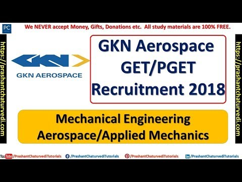 GKN AEROSPACE GRADUATE ENGINEER TRAINEE RECRUITMENT 2018 || APPLY NOW