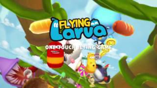 FLYING LARVA - 2nd Official Trailer