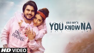 You Know Na Goldboy Free MP3 Song Download 320 Kbps