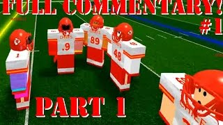 STOP MISSING KICKOFFS! [Full Commentary #1 part 1/4] Roblox (Legendary Football)