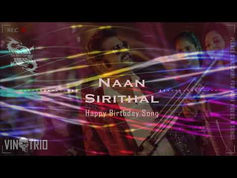 happy-birthday-naan-sirithal-(2020)-#happybirthday-#hiphopthamizha-#hiphopthamizhahits-#naansirithal