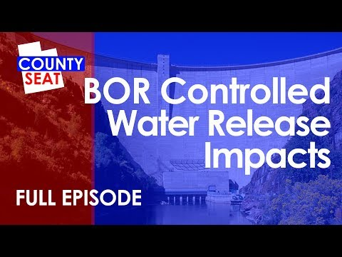S8 EP12 - Full Episode:  BOR Controlled Water Release Impacts - The County Seat