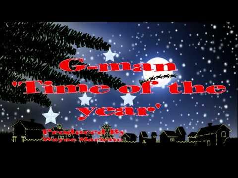Gman - Time of the year (Antiguan Christmas Song) Reggae Dancehall