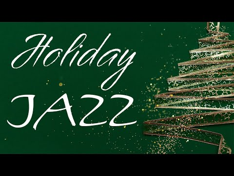 Cozy Holiday Jazz Music - Relaxing Christmas  JAZZ - Chill Out Music