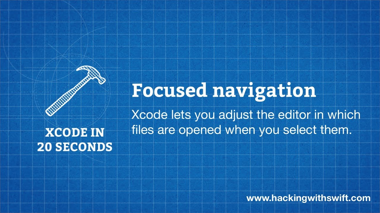 Xcode in 20 Seconds: Focused navigation