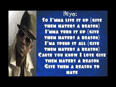 Reason To Hate- DJ Felli Fel ft. Ne-Yo, Tyga & Wiz Khalifa Lyrics