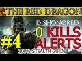Dishonored Mission 4 The Royal Physician Clean Hands | Ghost | Shadow | Mostly Flesh and Steel