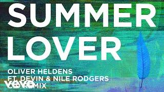 Oliver Heldens - Summer Lover (CID Remix (Audio)) ft. Devin, Nile Rodgers
