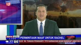 Permintaan Maaf BeritaSatu TV untuk Rachel Maryam