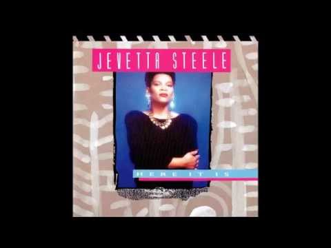 Jevetta Steele - You're Gonna Love Me