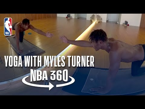NBA 360 | Yoga with Myles Turner