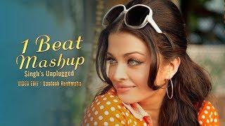 1 BEAT Mashup - 90's Bollywood - SINGOFF | Singh's Unplugged |