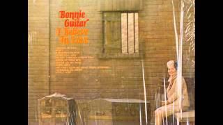 """Bonnie Guitar """"I Believe In Love"""""""